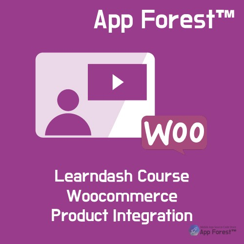 AppForest LearnDash Course WooCommerce Product Integration